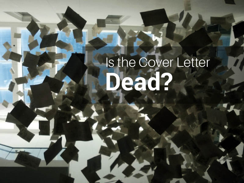 Is the Cover Letter Dead?